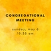 Copy of Copy of Congregational Meeting-2
